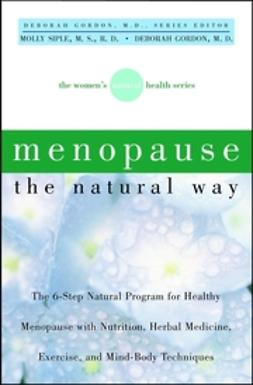 Gordon, Deborah - Menopause the Natural Way, ebook