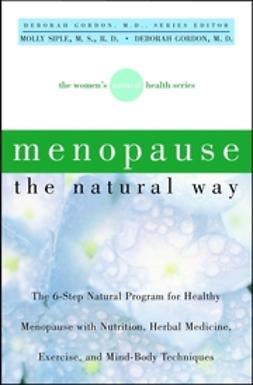 Gordon, Deborah - Menopause the Natural Way, e-kirja