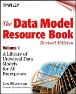 Silverston, Len - The Data Model Resource Book: A Library of Universal Data Models for All Enterprises, e-bok