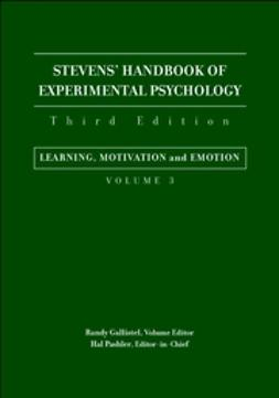 Gallistel, Randy - Stevens' Handbook of Experimental Psychology, Learning, Motivation, and Emotion, ebook