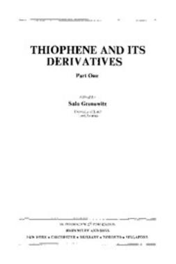 Gronowitz, Salo - The Chemistry of Heterocyclic Compounds, Thiophene and Its Derivatives, e-bok