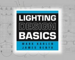 Benya, James - Lighting Design Basics, e-kirja