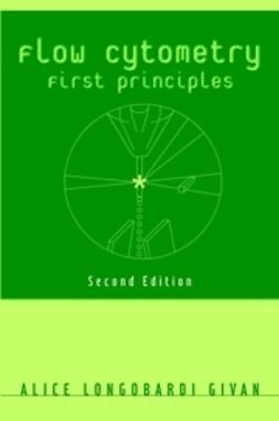 Givan, Alice Longobardi - Flow Cytometry: First Principles, e-bok
