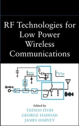Haddad, George - RF Technologies for Low-Power Wireless Communications, ebook