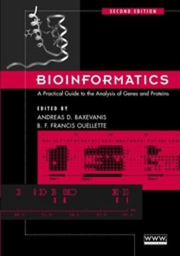 Baxevanis, Andreas D. - Bioinformatics: A Practical Guide to the Analysis of Genes and Proteins, e-kirja