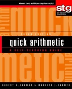Carman, Marilyn J. - Quick Arithmetic: A Self-Teaching Guide, ebook