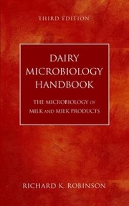 Robinson, Richard K. - Dairy Microbiology Handbook: The Microbiology of Milk and Milk Products, ebook