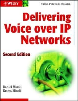 Minoli, Daniel - Delivering Voice over IP Networks, ebook