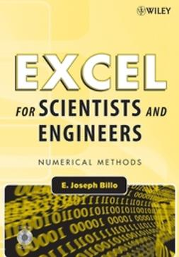 Billo, E. Joseph - Excel for Scientists and Engineers: Numerical Methods, ebook