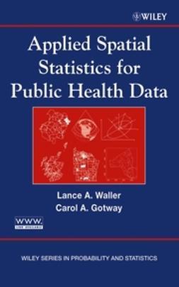 Gotway, Carol A. - Applied Spatial Statistics for Public Health Data, ebook