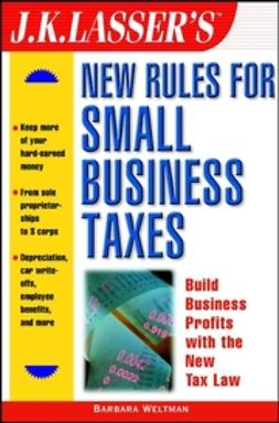 Weltman, Barbara - J.K. Lasser's New Rules for Small Business Taxes, ebook