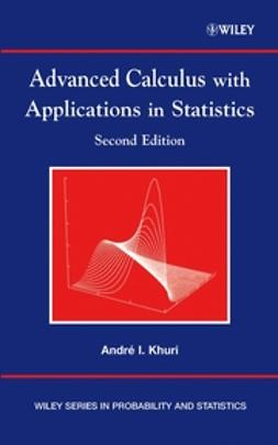 Khuri, André I. - Advanced Calculus with Applications in Statistics, ebook