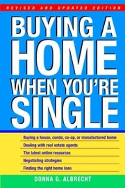 Albrecht, Donna G. - Buying a Home When You're Single, ebook