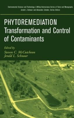 McCutcheon, Steven C. - Phytoremediation: Transformation and Control of Contaminants, ebook