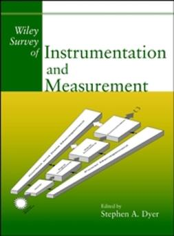 Dyer, Stephen A. - Wiley Survey of Instrumentation and Measurement, e-kirja