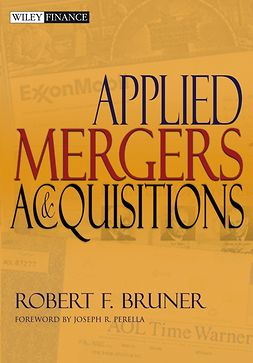 Bruner, Robert F. - Applied Mergers and Acquisitions, ebook