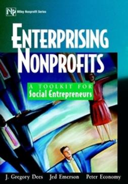 Dees, J. Gregory - Enterprising Nonprofits: A Toolkit for Social Entrepreneurs, ebook