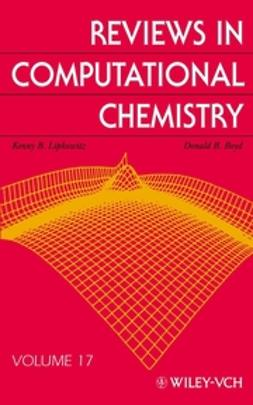 Boyd, Donald B. - Reviews in Computational Chemistry, Reviews in Computational Chemistry, Volume 17, e-kirja
