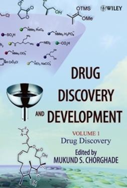 Chorghade, Mukund S. - Drug Discovery and Development, Drug Discovery, ebook