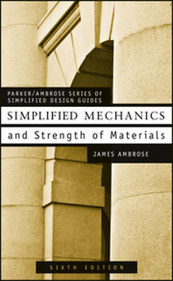Ambrose, James - Simplified Mechanics and Strength of Materials, e-bok