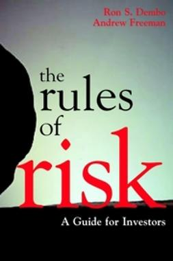Dembo, Ron S. - Seeing Tomorrow: Rewriting the Rules of Risk, ebook