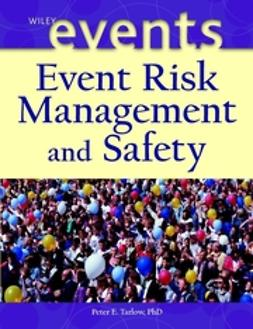 Tarlow, Peter E. - Event Risk Management and Safety, ebook