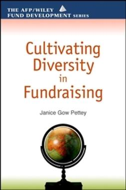 Pettey, Janice Gow - Cultivating Diversity in Fundraising (AFP/Wiley Fund Development Series), e-bok