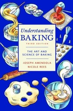 Amendola, Joseph - Understanding Baking, ebook