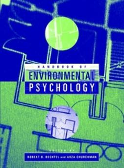Bechtel, Robert B. - Handbook of Environmental Psychology, ebook
