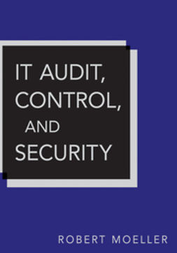 Moeller, Robert R. - IT Audit, Control, and Security, ebook