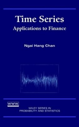 Chan, Ngai Hang - Time Series: Applications to Finance, e-bok