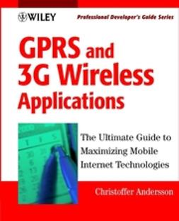 Andersson, Christoffer - GPRS and 3G Wireless Applications: Professional Developer's Guide, ebook