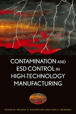 Nagarajan, R. - Contamination and ESD Control in High-Technology Manufacturing, e-bok
