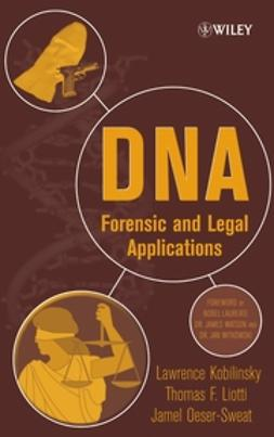 Kobilinsky, Lawrence - DNA: Forensic and Legal Applications, ebook
