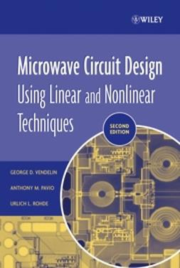 Pavio, Anthony M. - Microwave Circuit Design Using Linear and Nonlinear Techniques, ebook