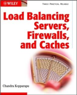 Kopparapu, Chandra - Load Balancing Servers, Firewalls, and Caches, ebook