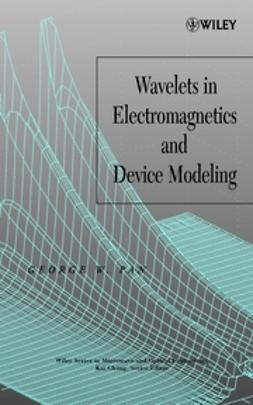 Pan, George W. - Wavelets in Electromagnetics and Device Modeling, ebook