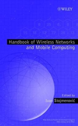 Stojmenović, Ivan - Handbook of Wireless Networks and Mobile Computing, ebook
