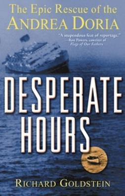 Goldstein, Richard - Desperate Hours: The Epic Rescue of the Andrea Doria, ebook