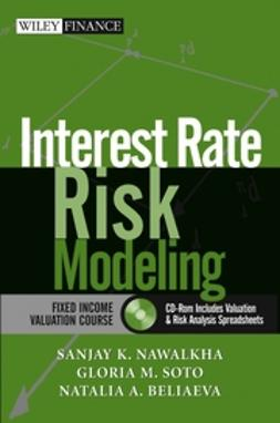 Beliaeva, Natalia K. - Interest Rate Risk Modeling: The Fixed Income Valuation Course, ebook