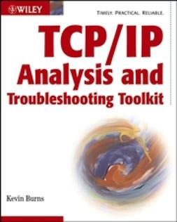 Burns, Kevin - TCP/IP Analysis and Troubleshooting Toolkit, e-kirja
