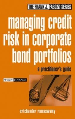 Ramaswamy, Srichander - Managing Credit Risk in Corporate Bond Portfolios: A Practitioner's Guide, ebook
