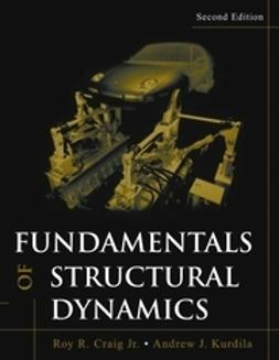 Craig, Roy R. - Fundamentals of Structural Dynamics, ebook