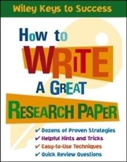 Chin, Beverly - How to Write a Great Research Paper, ebook