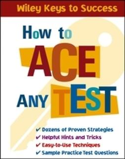 Chin, Beverly - How to Ace Any Test, ebook