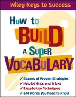 Chin, Beverly - How to Build a Super Vocabulary, ebook