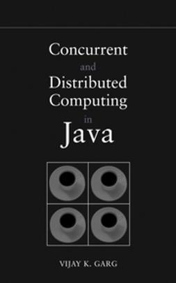 Garg, Vijay K. - Concurrent and Distributed Computing in Java, ebook