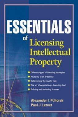 Lerner, Paul J. - Essentials of Licensing Intellectual Property, ebook