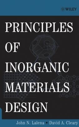 Cleary, David A. - Principles of Inorganic Materials Design, e-bok