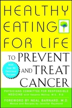 UNKNOWN - Healthy Eating for Life to Prevent and Treat Cancer, e-bok